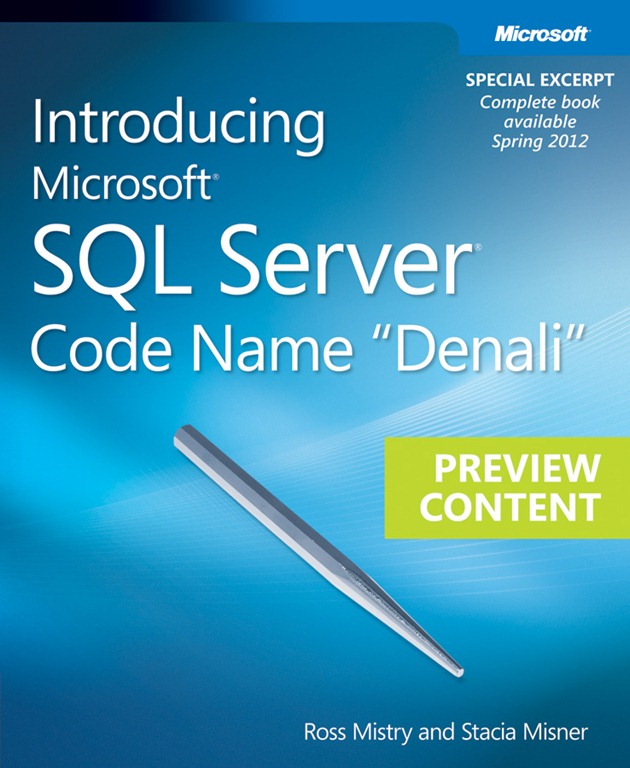 Introducing Microsoft SQL Server Code Name Denali